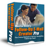 *NEW!* FOLLOW UP Email CREATOR PRO- (Master Resale Rights)*!