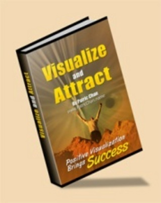 Product picture *NEW!* Visualize And Attract - Positive Visualization Brings Success - With Master Resale Rights (MRR) !!