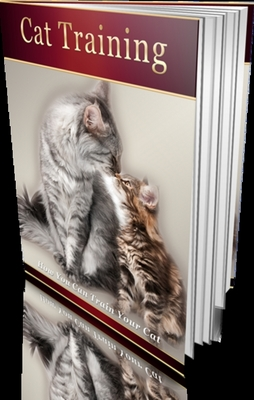 Product picture Cat Training Ebook + AudioBook (MP3) - How You CAN Train Your Cat! with Master Resale Rights