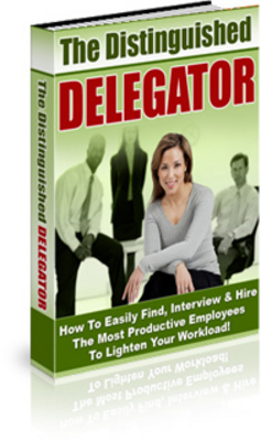 Product picture *NEW!* How to Delegate -The Distinguished Delegator Audio Course with Resale Rights (MRR)